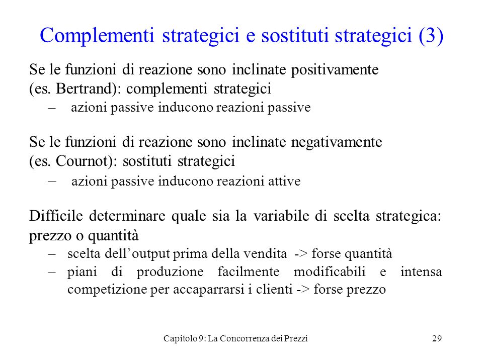 Complementi strategici e sostituti strategici (3)