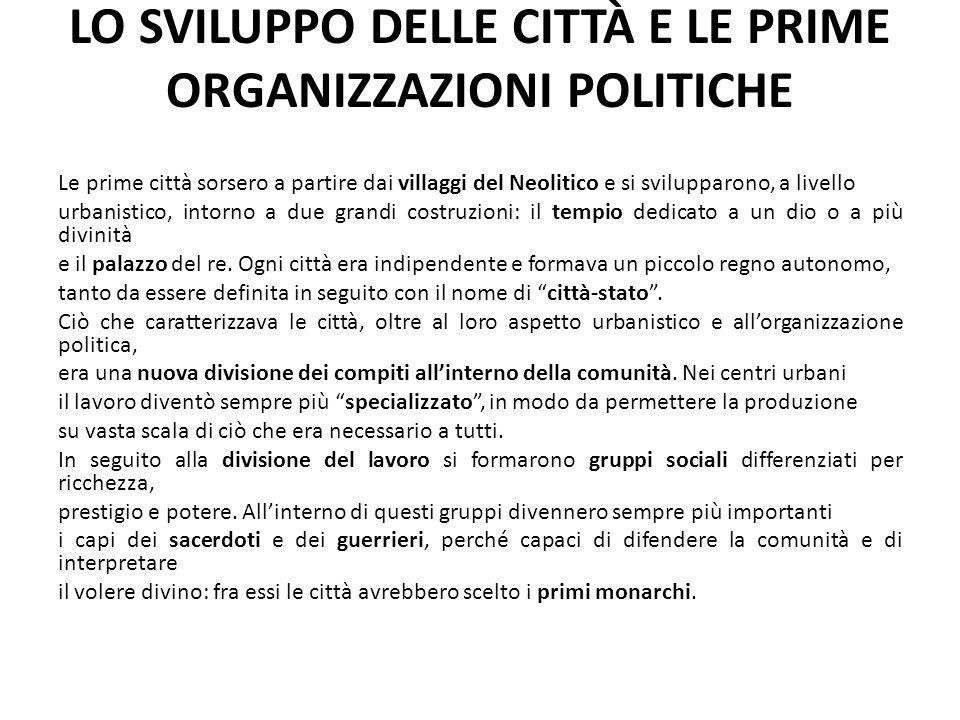 LO SVILUPPO DELLE CITTÀ E LE PRIME ORGANIZZAZIONI POLITICHE