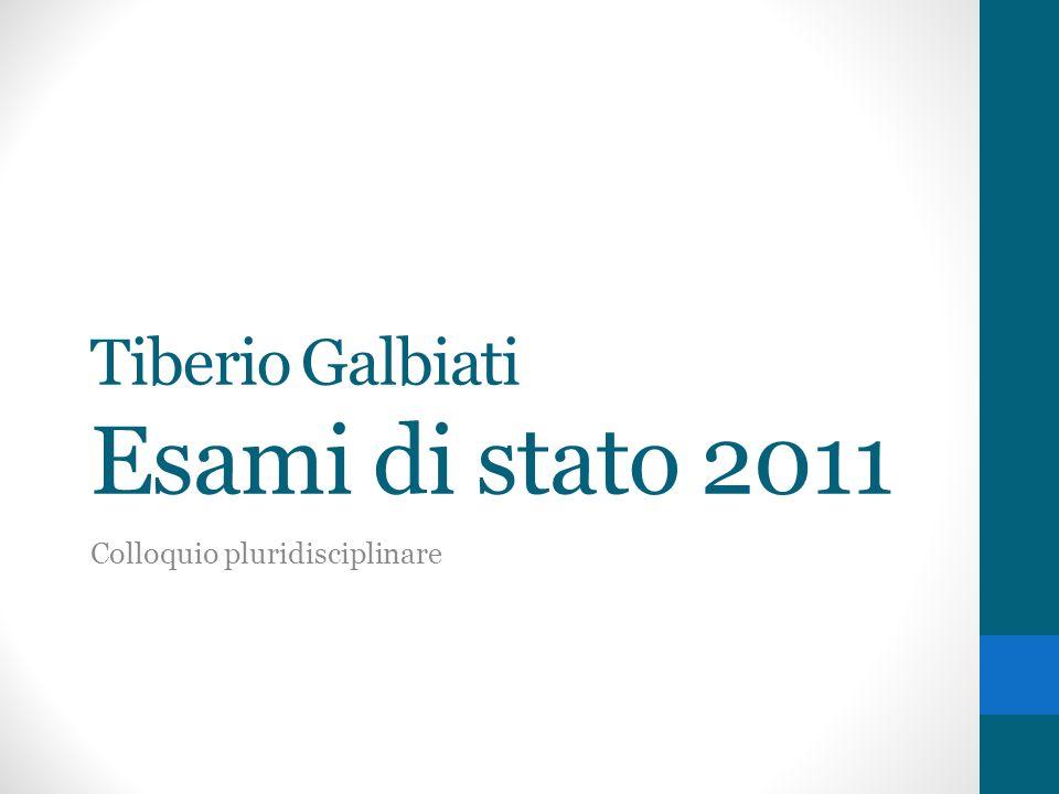 Tiberio Galbiati Esami di stato 2011