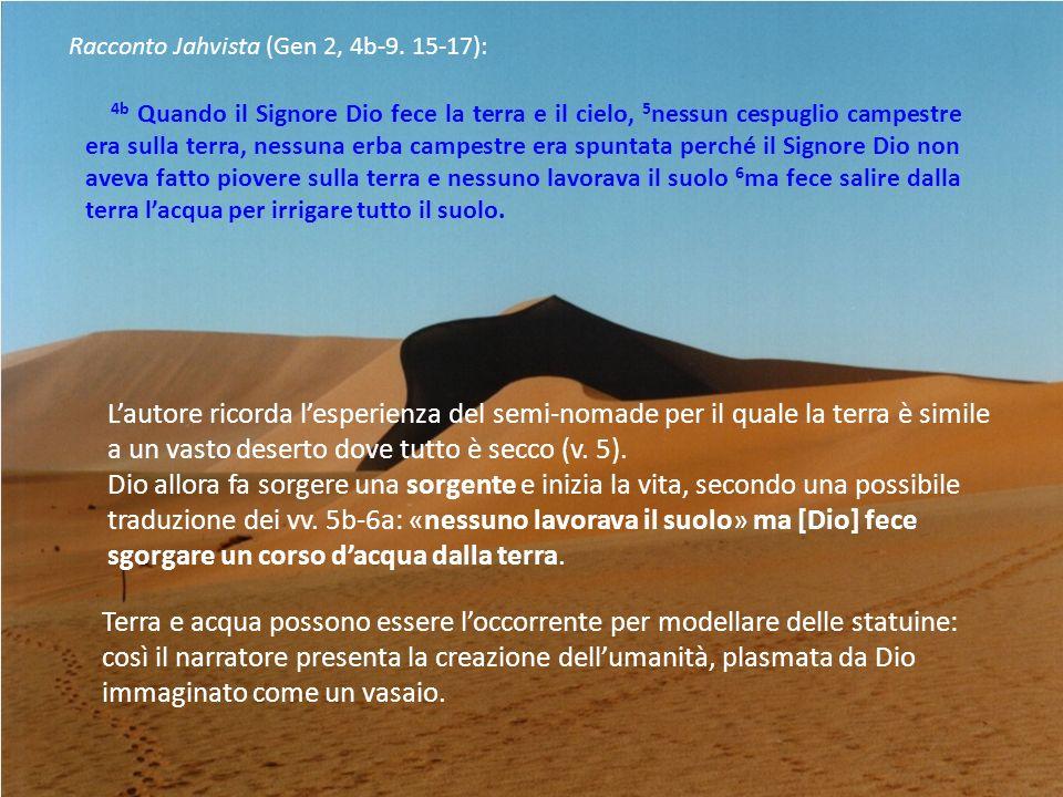 Racconto Jahvista (Gen 2, 4b-9. 15-17):