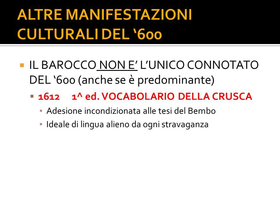 ALTRE MANIFESTAZIONI CULTURALI DEL '600