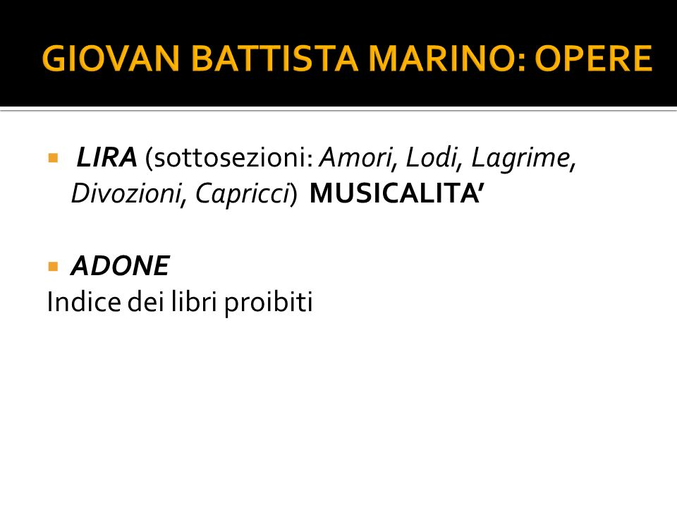 GIOVAN BATTISTA MARINO: OPERE