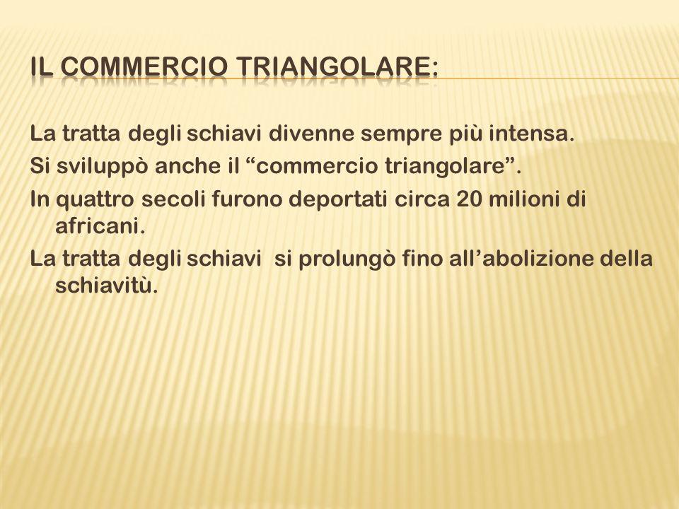 Il commercio triangolare: