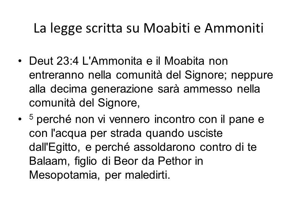 La legge scritta su Moabiti e Ammoniti
