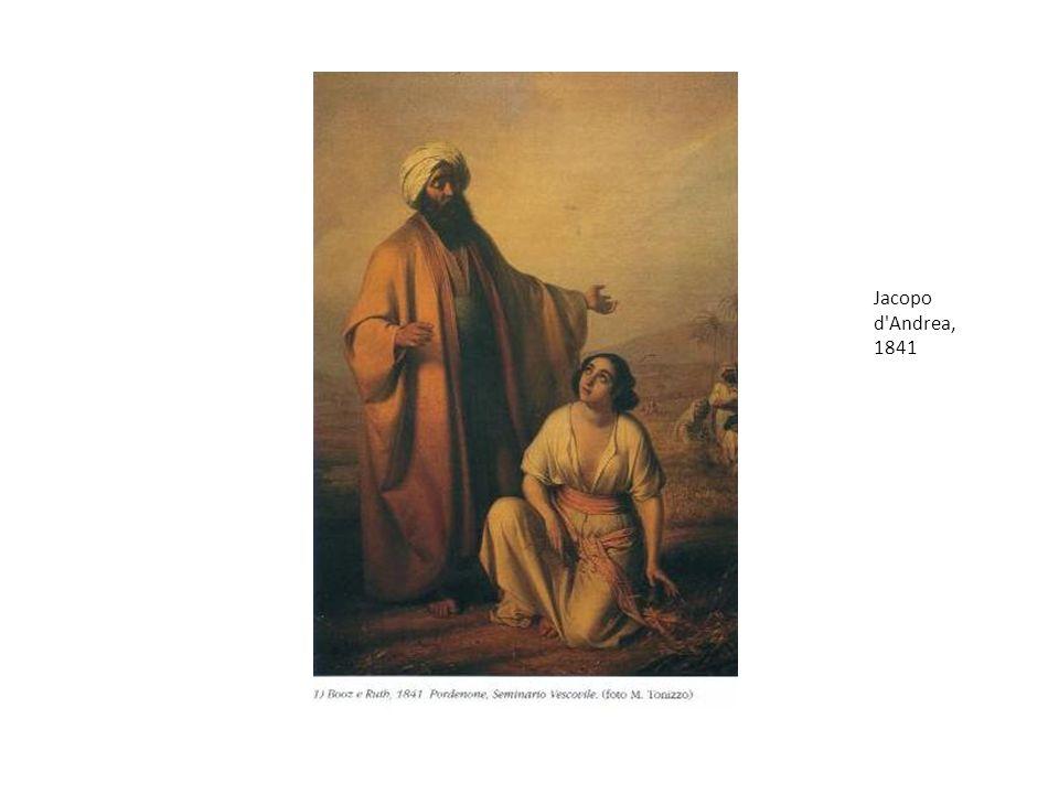 Jacopo d Andrea, 1841 Boaz e Ruth, Jacopo d Andrea, 1841, Seminario Vescovile di Pordenone.