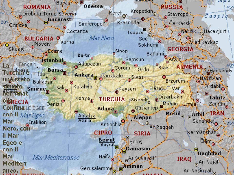 La Turchia è uno stato situato nell'Anatolia