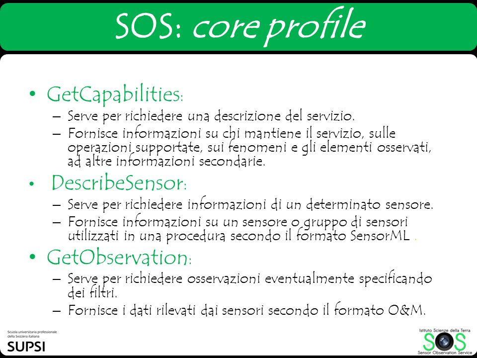 SOS: core profile GetCapabilities: GetObservation: DescribeSensor: