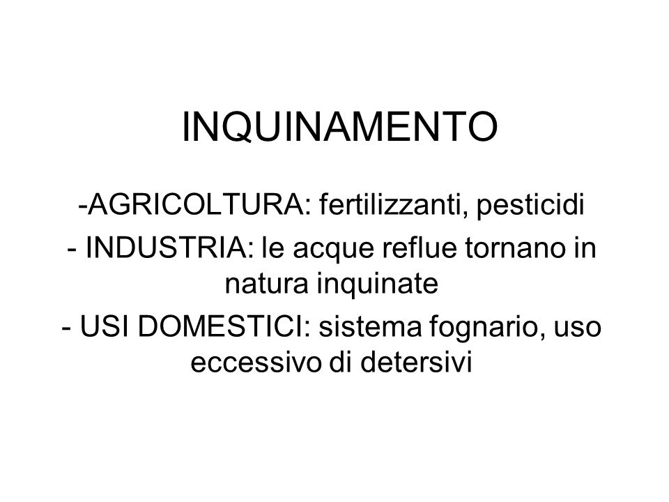 INQUINAMENTO AGRICOLTURA: fertilizzanti, pesticidi