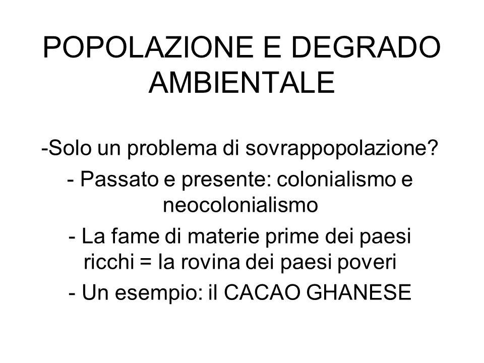 POPOLAZIONE E DEGRADO AMBIENTALE