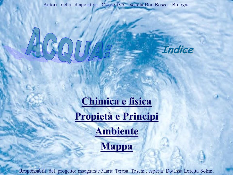 Autori della diapositiva: Classe IVA – scuola Don Bosco - Bologna