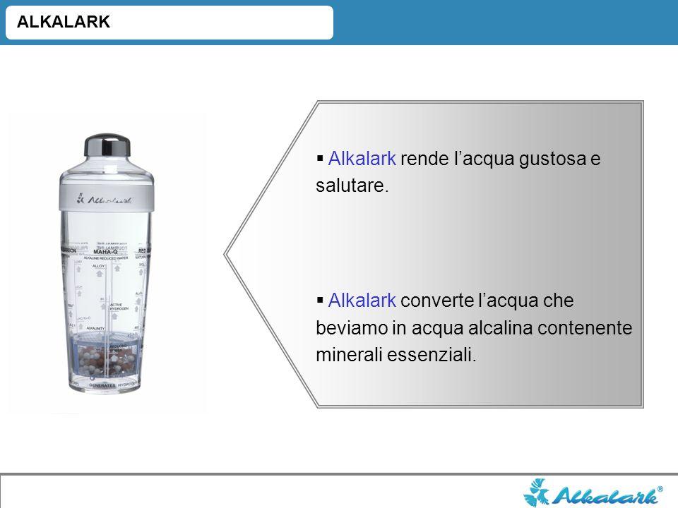 Alkalark rende l'acqua gustosa e salutare.