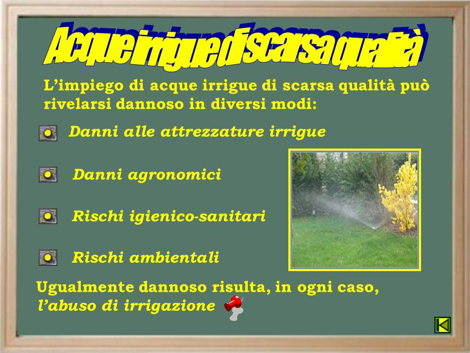 Acque irrigue di scarsa qualità