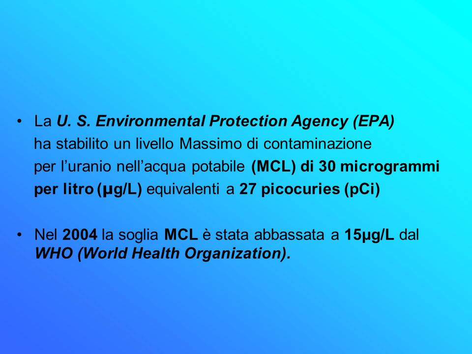 La U. S. Environmental Protection Agency (EPA)