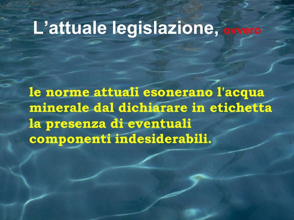 L'attuale legislazione, ovvero