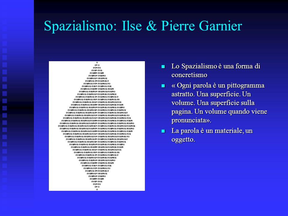 Spazialismo: Ilse & Pierre Garnier
