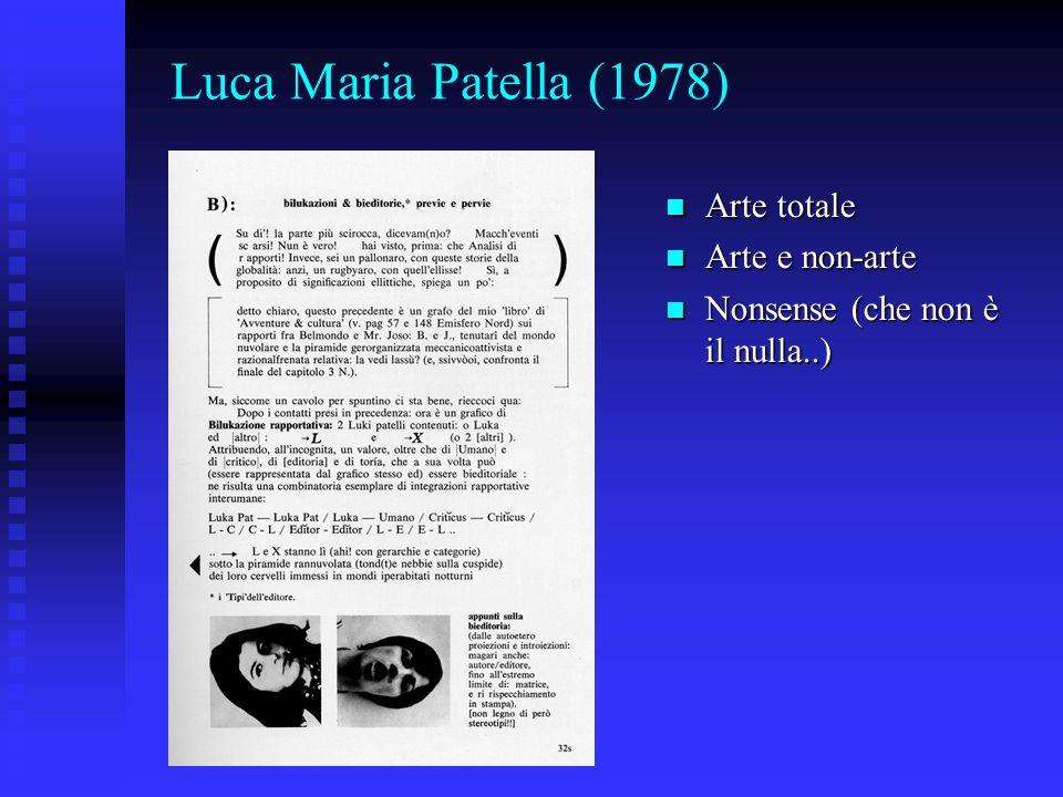 Luca Maria Patella (1978) Arte totale Arte e non-arte