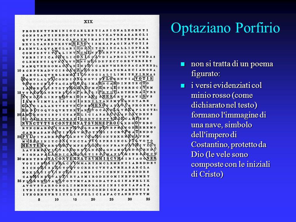 Optaziano Porfirio non si tratta di un poema figurato:
