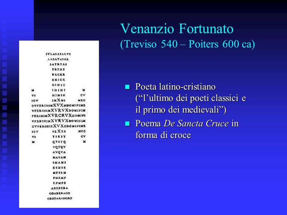 Venanzio Fortunato (Treviso 540 – Poiters 600 ca)