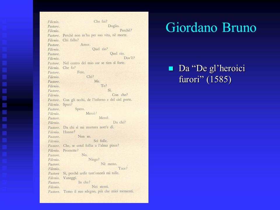 Giordano Bruno Da De gl'heroici furori (1585)