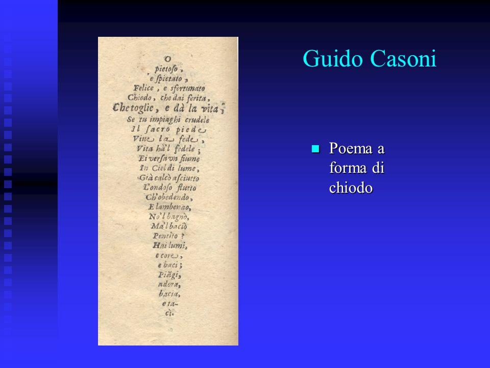 Guido Casoni Poema a forma di chiodo