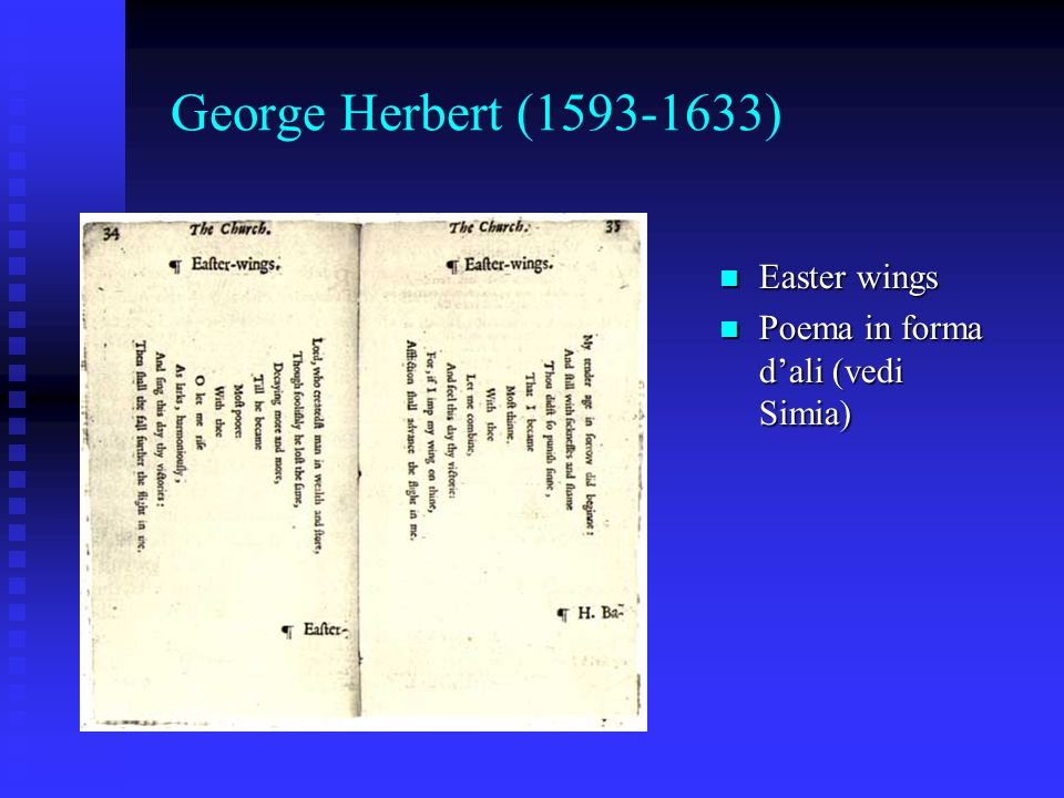 George Herbert (1593-1633) Easter wings