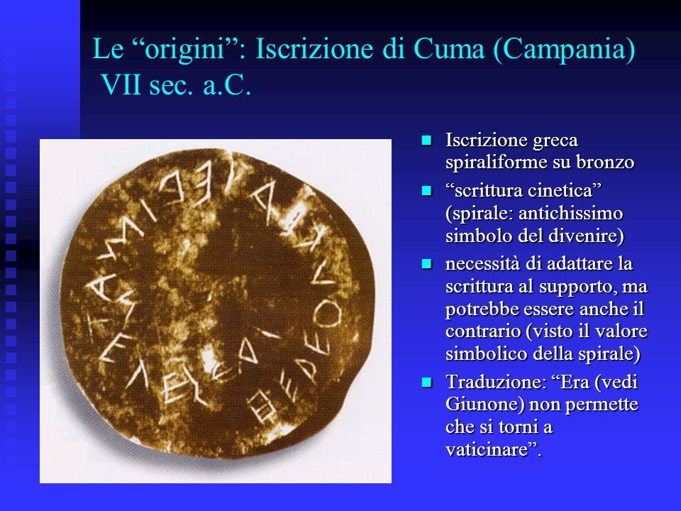 Le origini : Iscrizione di Cuma (Campania) VII sec. a.C.