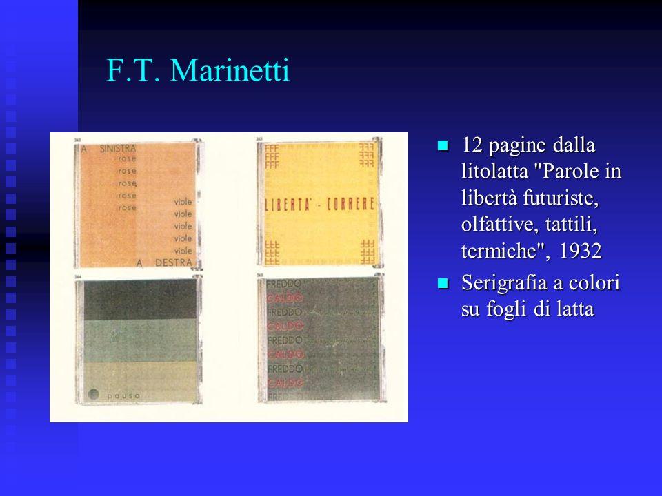 F.T. Marinetti 12 pagine dalla litolatta Parole in libertà futuriste, olfattive, tattili, termiche , 1932.