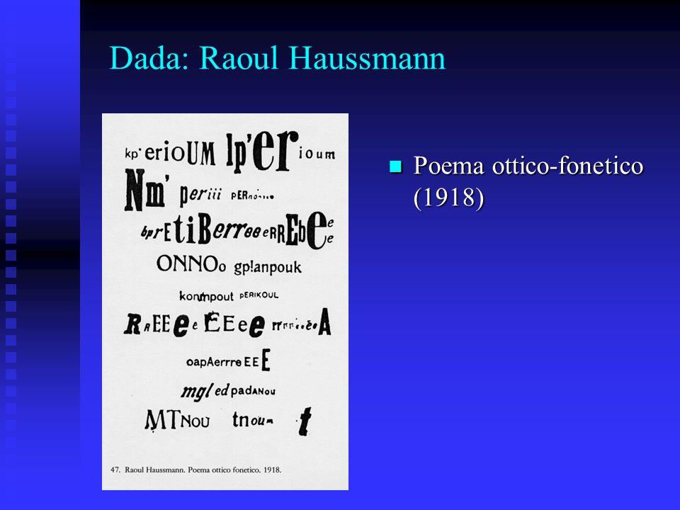 Dada: Raoul Haussmann Poema ottico-fonetico (1918)