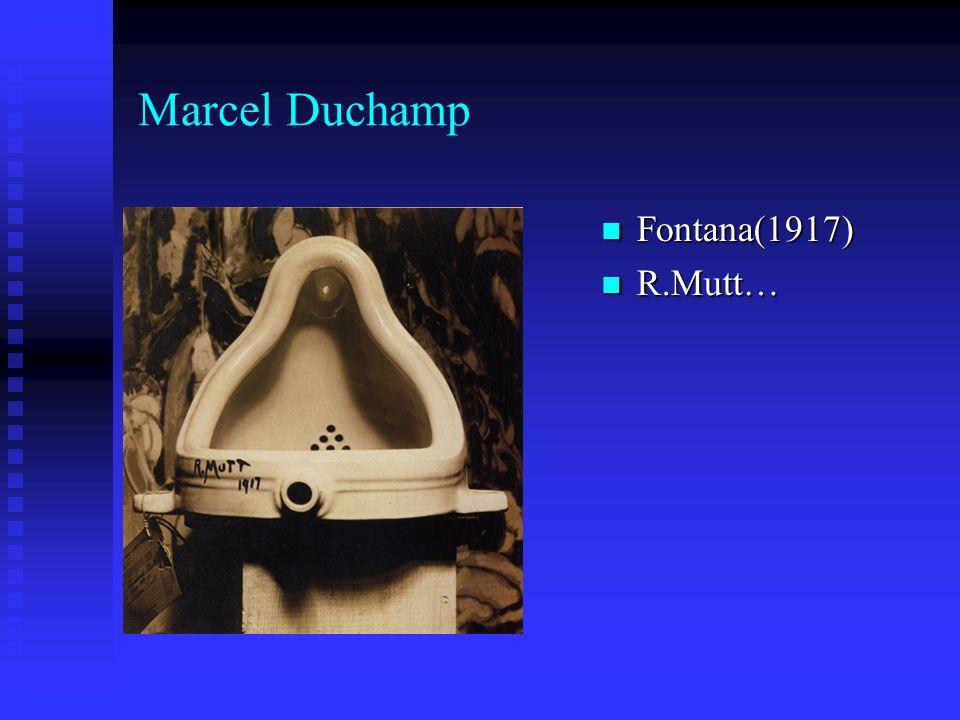 Marcel Duchamp Fontana(1917) R.Mutt…