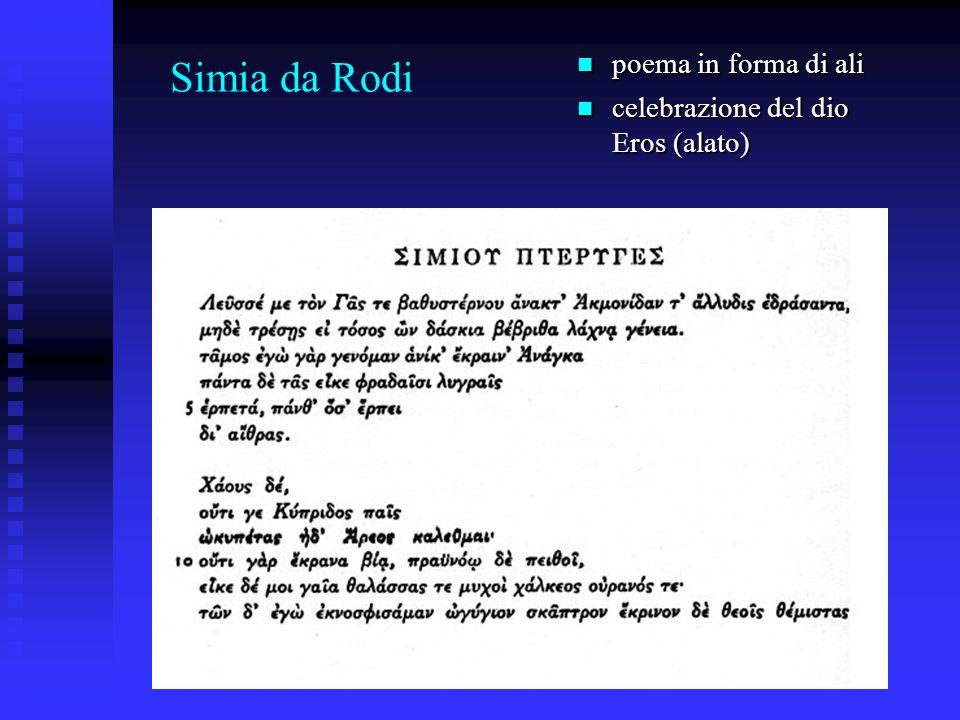 Simia da Rodi poema in forma di ali celebrazione del dio Eros (alato)