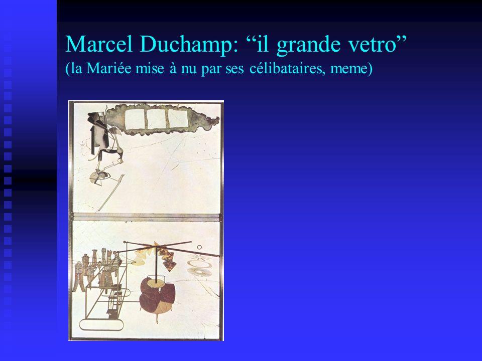 Marcel Duchamp: il grande vetro (la Mariée mise à nu par ses célibataires, meme)