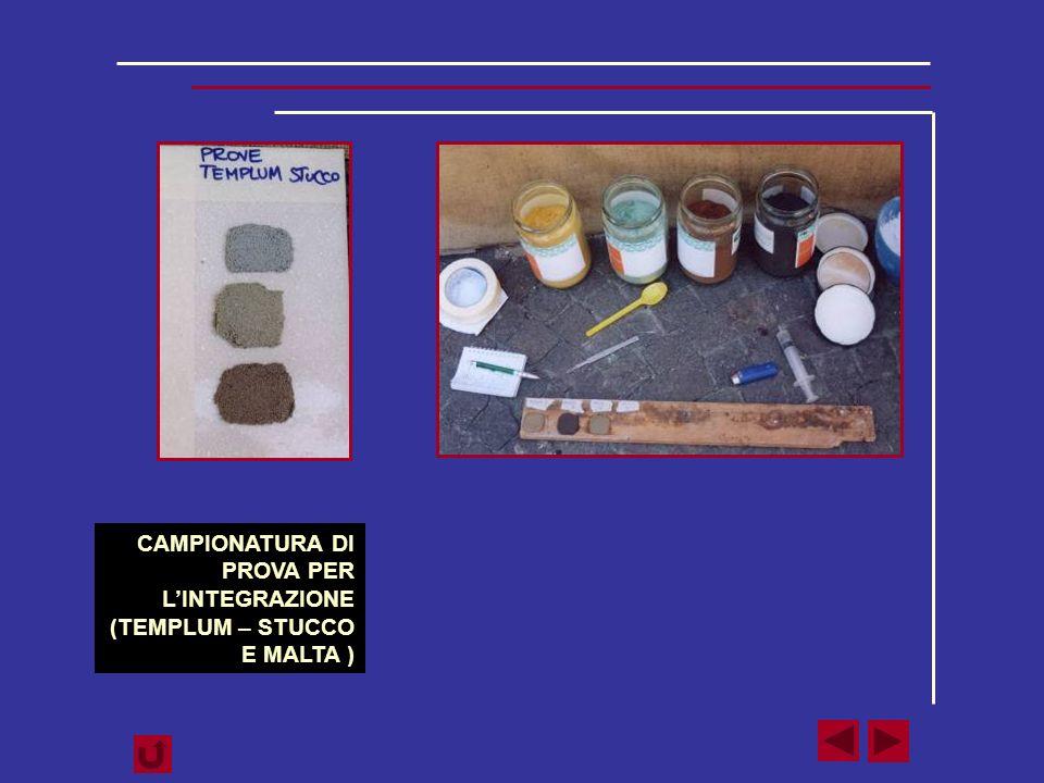 CAMPIONATURA DI PROVA PER L'INTEGRAZIONE (TEMPLUM – STUCCO E MALTA )