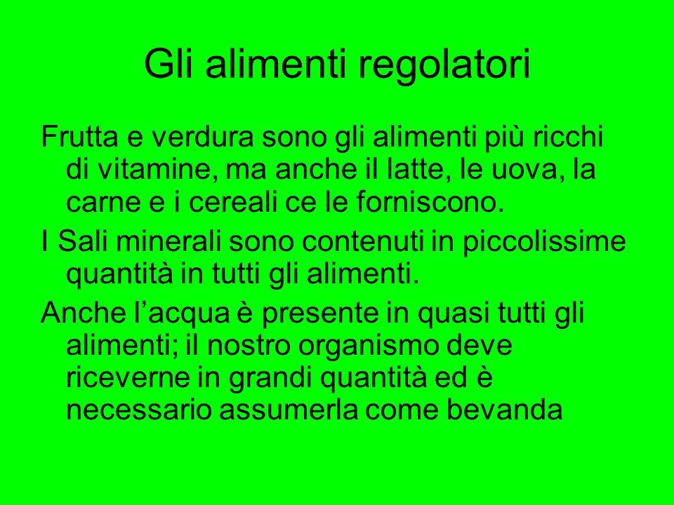 Gli alimenti regolatori