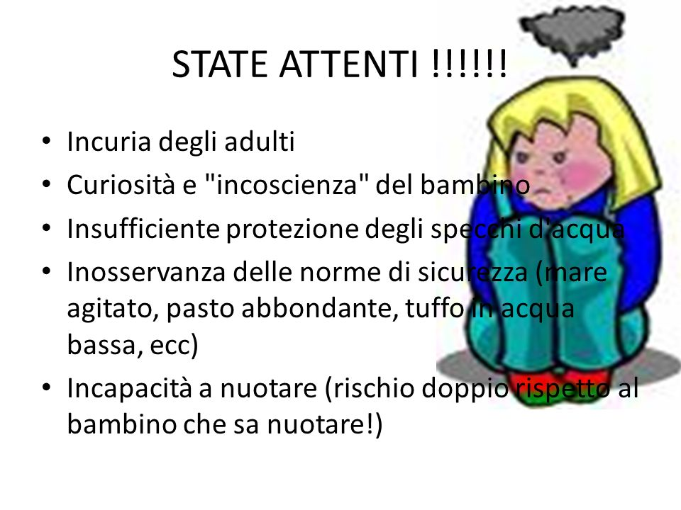 STATE ATTENTI !!!!!! Incuria degli adulti