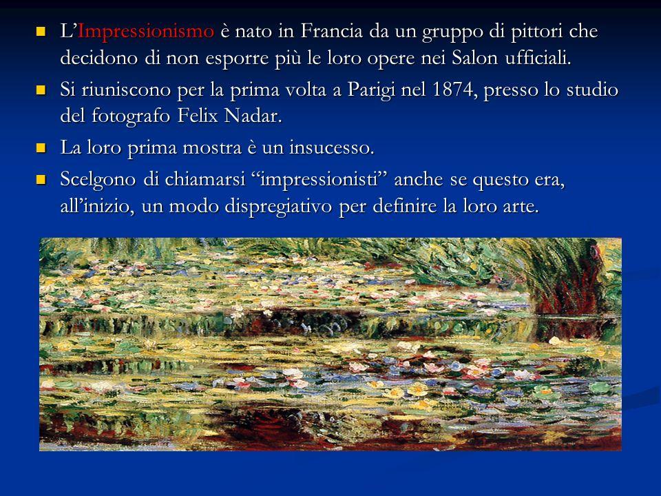 L'Impressionismo è nato in Francia da un gruppo di pittori che decidono di non esporre più le loro opere nei Salon ufficiali.