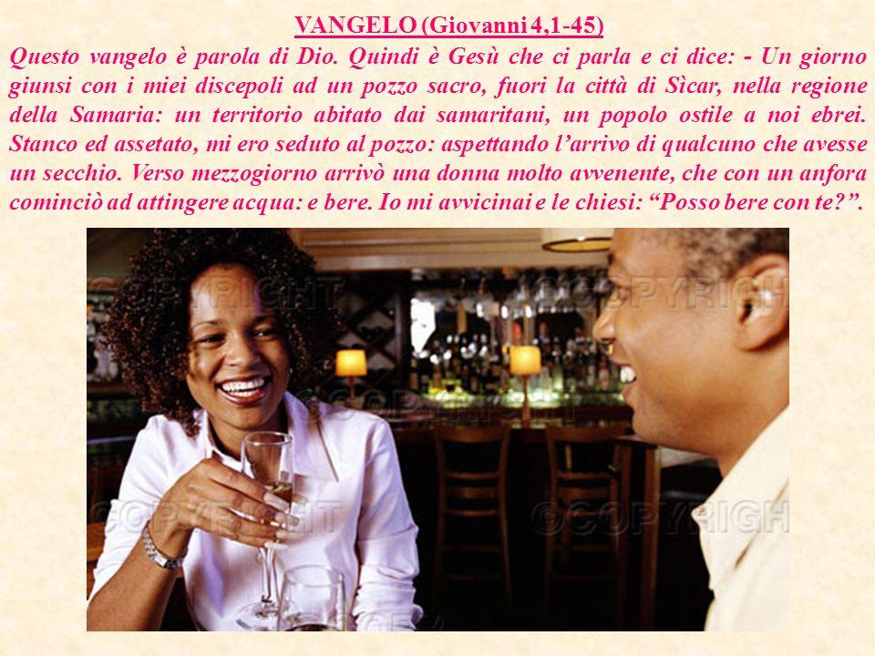 VANGELO (Giovanni 4,1-45)
