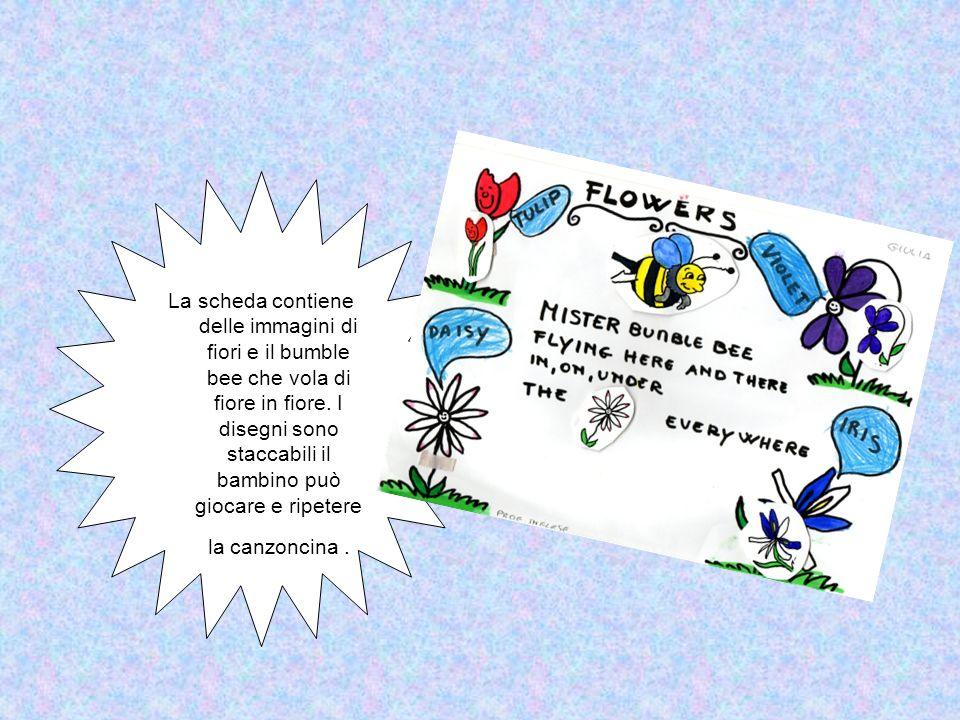 La scheda contiene delle immagini di fiori e il bumble bee che vola di fiore in fiore.
