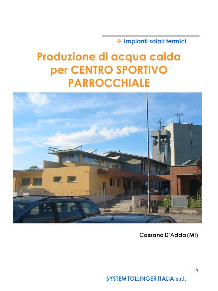 Produzione di acqua calda per CENTRO SPORTIVO PARROCCHIALE