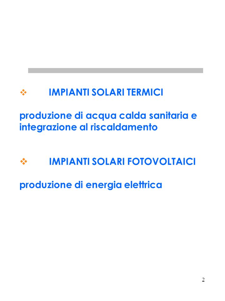 produzione di acqua calda sanitaria e integrazione al riscaldamento