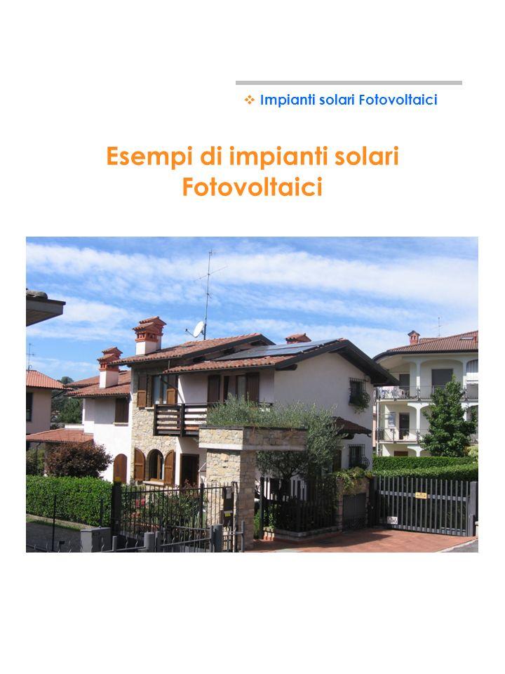 Esempi di impianti solari Fotovoltaici
