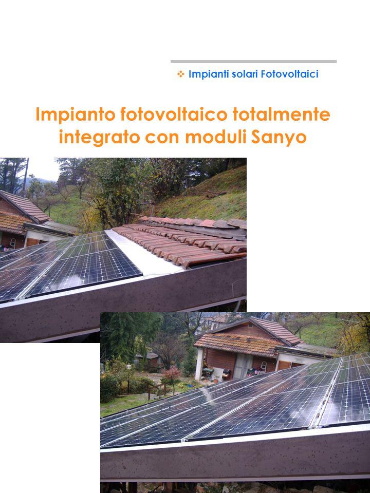 Impianto fotovoltaico totalmente integrato con moduli Sanyo