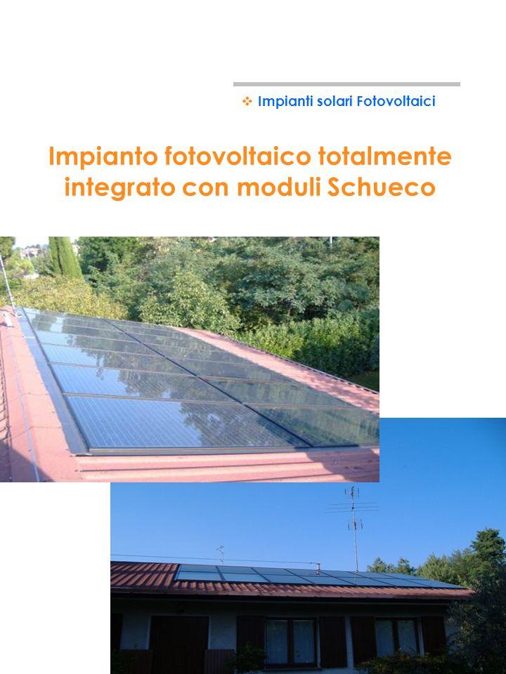 Impianto fotovoltaico totalmente integrato con moduli Schueco