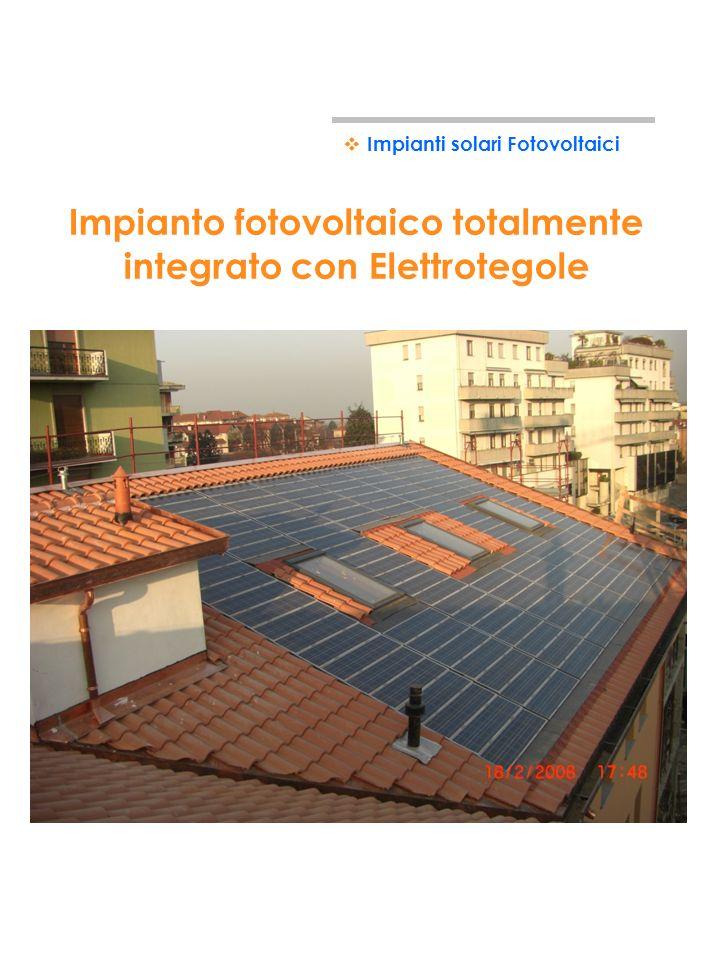 Impianto fotovoltaico totalmente integrato con Elettrotegole