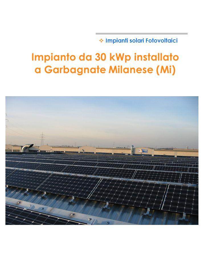 Impianto da 30 kWp installato a Garbagnate Milanese (Mi)