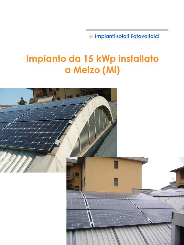 Impianto da 15 kWp installato a Melzo (Mi)
