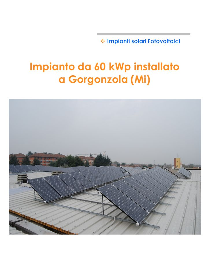 Impianto da 60 kWp installato a Gorgonzola (Mi)