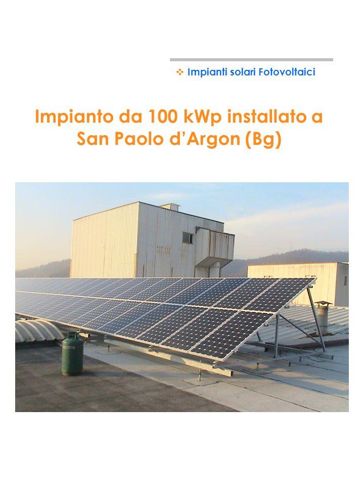 Impianto da 100 kWp installato a San Paolo d'Argon (Bg)