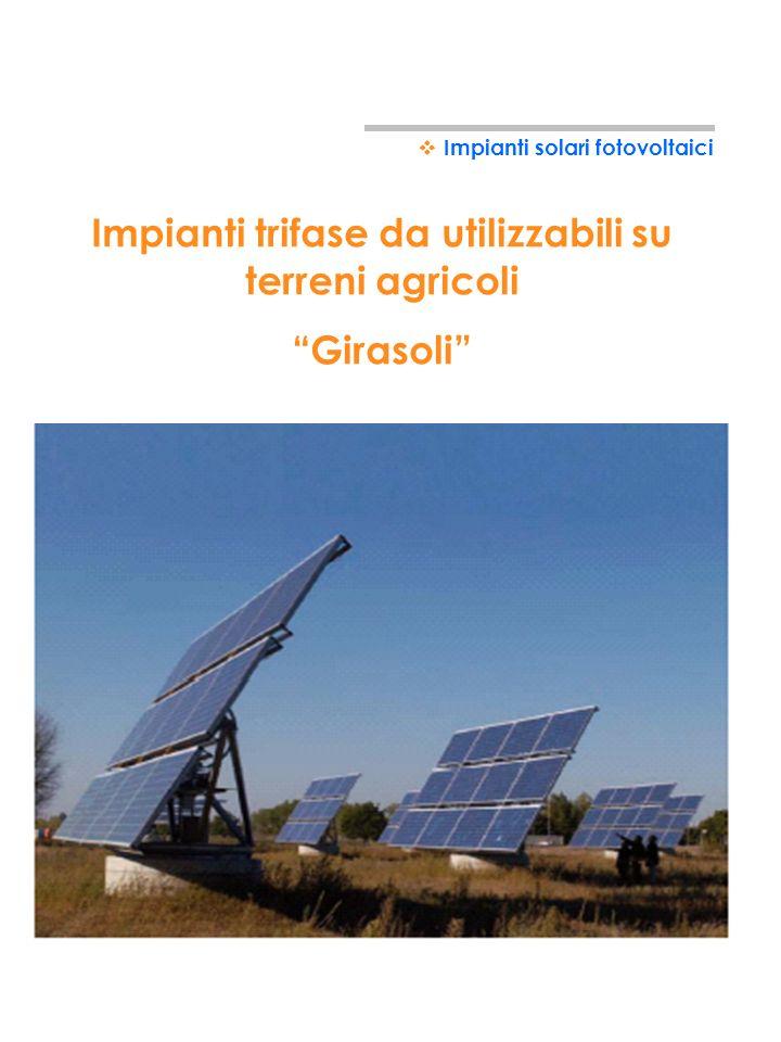 Impianti trifase da utilizzabili su terreni agricoli