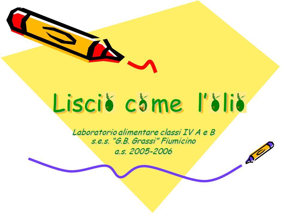 Laboratorio alimentare classi IV A e B s.e.s. G.B. Grassi Fiumicino