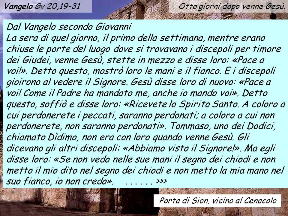 Vangelo Gv 20,19-31 Otto giorni dopo venne Gesù.